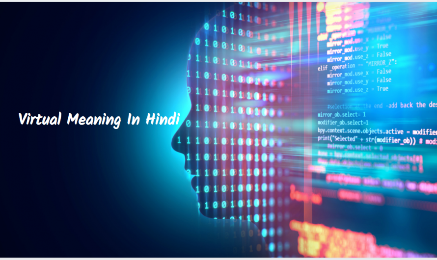 Virtual Meaning In Hindi | Be In The Future 2050 Today